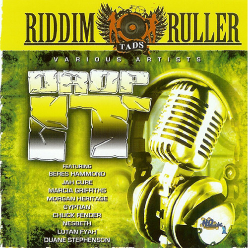 Drop It Riddim Ruler